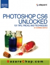 کتاب Photoshop CS6 Unlocked 101 Tips, Tricks, and Techniques